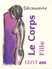 Decouverte Du Corps T.1: Les Filles - Couverture - Format classique