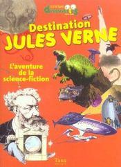 Destination Jules Verne L'Aventure De La Science Fiction - Intérieur - Format classique