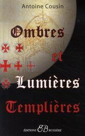 Ombres lumières templières - Intérieur - Format classique