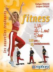 Fitness ; step, lia, hi-low ; 150 pas de base, 25 enchaînements - Intérieur - Format classique
