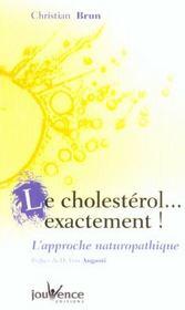 Cholesterol ... exactement nouvelle edition - Intérieur - Format classique