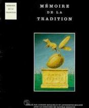 Memoire De La Tradition - Couverture - Format classique