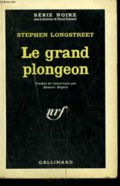 Le Grand Plongeon. Collection : Serie Noire N° 813 - Couverture - Format classique