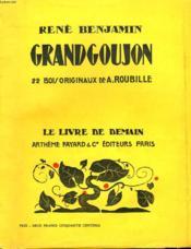 Grand Goujon. 22 Bois Originaux De A. Roubille. Le Livre De Demain N° 32. - Couverture - Format classique