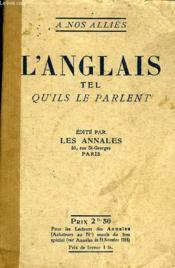L'Anglais Tel Qu'Ils Le Parlent - Couverture - Format classique