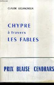 Chypre A Travers Les Fables. - Couverture - Format classique