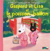 Gaspard et Lisa et le poisson ballon - Couverture - Format classique