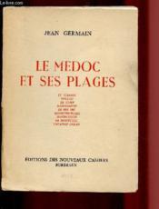 Le Medoc Et Ses Plages (Avec Envoi D'Auteur) - Couverture - Format classique