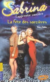 Sabrina T.11 ; La Fetes Des Sorcieres - Couverture - Format classique
