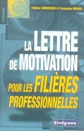 La lettre de motivation pour les filières professionnelles - Intérieur - Format classique