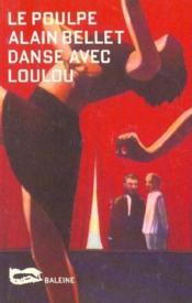 Danse Avec Loulou - Couverture - Format classique