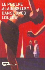 Danse Avec Loulou - Intérieur - Format classique