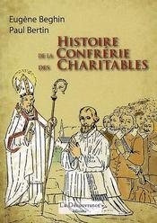 Histoire de la confrérie des charitables - Intérieur - Format classique