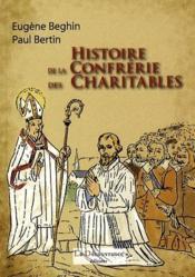 Histoire de la confrérie des charitables - Couverture - Format classique