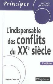 Indispensable des conflits du xxe siecle (l') 2e edition - Intérieur - Format classique