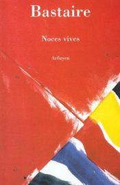 Noces Vives - Intérieur - Format classique