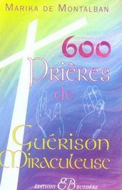 600 prières de guérison miraculeuse - Intérieur - Format classique