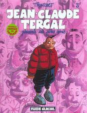 Jean-Claude Tergal t.3 ; présente ses pires amis - Intérieur - Format classique