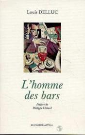 L'homme des bars - Couverture - Format classique