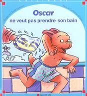 Oscar ne veut pas pendre son bain - Intérieur - Format classique