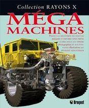 Rayons X - Méga machines - Intérieur - Format classique