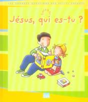Jesus, Qui Es-Tu ? - Couverture - Format classique