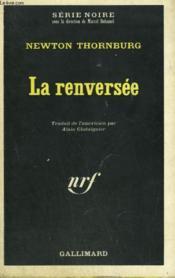 La Renversee. Collection : Serie Noire N° 1277 - Couverture - Format classique