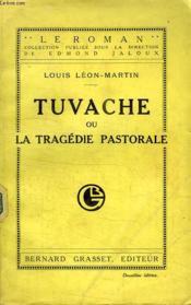 Tuvache Ou La Tragedie Pastorale. - Couverture - Format classique