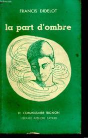 La Part D'Ombre. - Couverture - Format classique