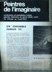 Peintres De L'Imaginaire Symbolistes Et Surrealistes Belges Galeries Nationales Du Grand Palais 3 Fevrier Au 8 Avril 1972. - Couverture - Format classique