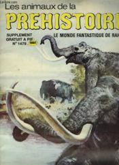 Les Animaux De La Prehistoire - Supplement Gratuit A Pif N°147 - Le Monde Fantastique De Rahan - Couverture - Format classique
