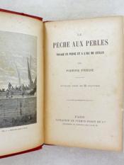 La pèche aux perles , Voyage en Perse et à l'île de Ceylan. - Couverture - Format classique