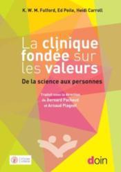 La clinique fondée sur les valeurs ; de la science aux personnes - Couverture - Format classique