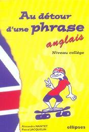 Anglais Au Detour D'Une Phrase Niveau College - Intérieur - Format classique