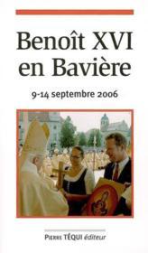 Benoit Xvi En Baviere 9 Au 14 Septembre 2006 - Couverture - Format classique