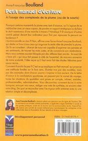 Petit manuel d'ecriture ; a l'usage des complexes de la plume (ou de la souris) - 4ème de couverture - Format classique