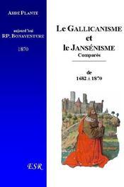 Le Gallicanisme Et Le Jansenisme Compares, Depuis 1682 Jusqu'A Nos Jours (1870) - Couverture - Format classique