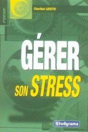 Gérer son stress - Couverture - Format classique
