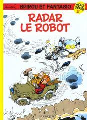 Les aventures de Spirou et Fantasio HORS-SERIE T.2 ; Radar le robot - Intérieur - Format classique