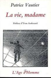 La Vie, Madame - Couverture - Format classique