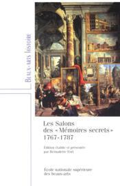 Les salons des mémoires secrets, 1767-1787 - Couverture - Format classique