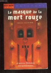 Le masque de la mort rouge et autres histoires extrodinaires - Couverture - Format classique
