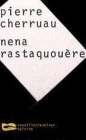 Nena Rastaquouere - Couverture - Format classique
