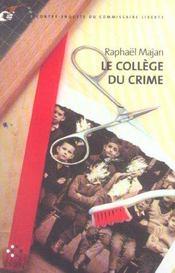 Le collège du crime ; une contre-enquête du commissaire liberty - Intérieur - Format classique