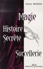 Histoire secrète de la magie et de la sorcellerie - Couverture - Format classique