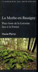La Mothe-En-Bassigny (Haute-Marne) - Coll. Itineraires Du Patrimoine (Drac Champ.-Ardenne) - Couverture - Format classique