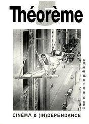 Cinéma & (in)dépendance ; une économie politique - Couverture - Format classique