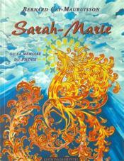 Sarah-marie ou la memoire du phenix - Couverture - Format classique