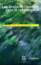 Les droits de l'homme dans le cyberespace - Intérieur - Format classique