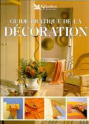 Guide pratique de la decoration - Couverture - Format classique